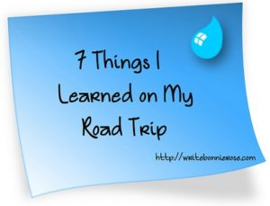 7 Things I Learned on My Road Trip