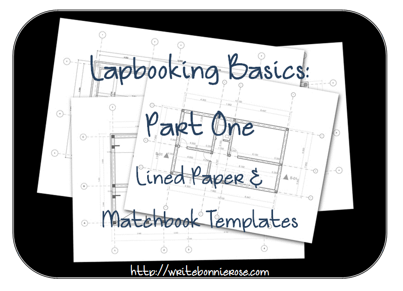 How to Write for Homeschoolers Lapbooking Basics Part One