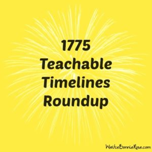 American Revolution Roundup and Teachable Timeline 1775