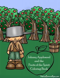 WriteBonnieRose Johnny Appleseed and Fruits of the Spirit Coloring Book