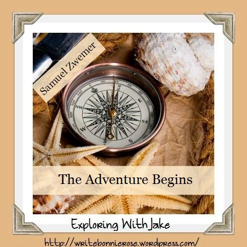 Samuel Zwemer The Adventure Begins