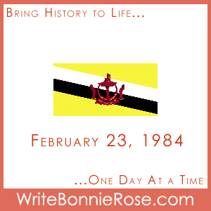 February 23, 1984, Brunei