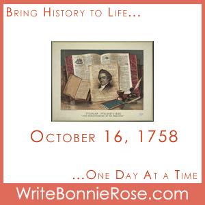 October 16, 1758, Noah Webster