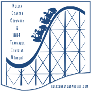 Roller Coaster Roundup and 1884 Teachable Timeline