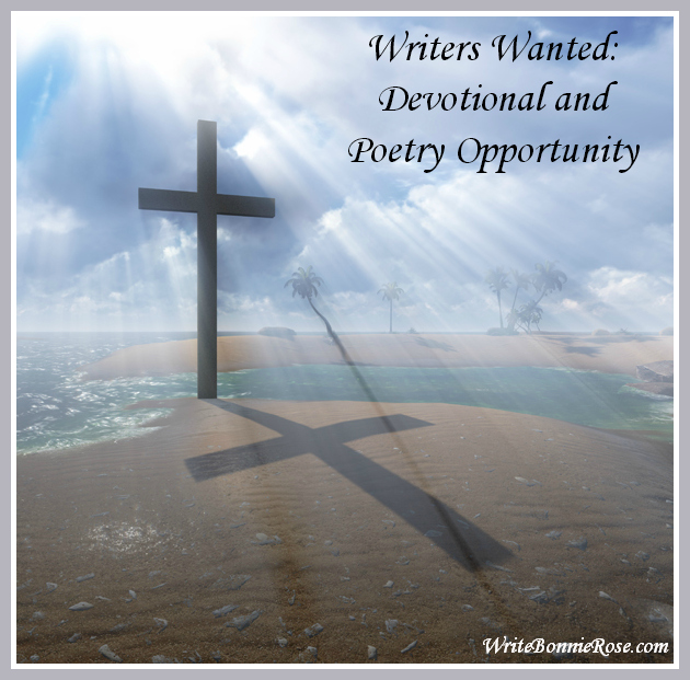 Writers Wanted-Devotional and Poetry Opportunity