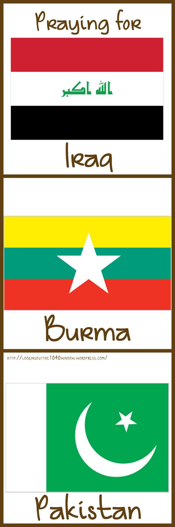 Prayer requests for Iraq, Burma, and Pakistan