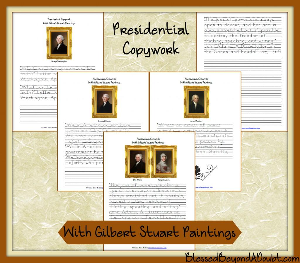Presidential Copywork with Gilbert Stuart Paintings