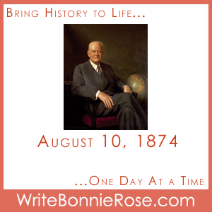 Timeline Worksheet: August 10, 1874, Herbert Hoover and Presidential Copywork