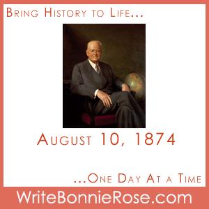 Timeline Worksheet August 10, 1874, Herbert Hoover, Presidential Copywork