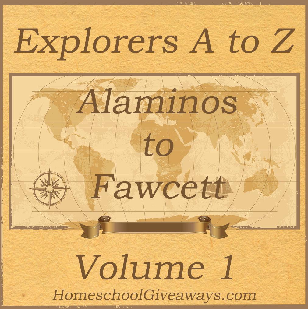 Explorers A to Z Volume 1 Alaminos to Fawcett