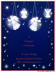 Keeping Christ in Christmas-A Martyrs Christmas Unit Study on Christian Persecution Today