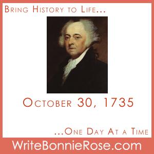 Timeline Worksheet October 30, 1735, John Adams Presidential Copywork