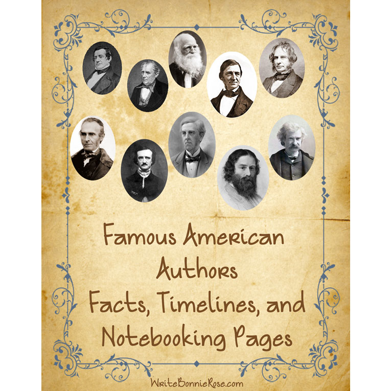 Famous American Authors: Facts, Timelines, and Notebooking Pages (e-book)