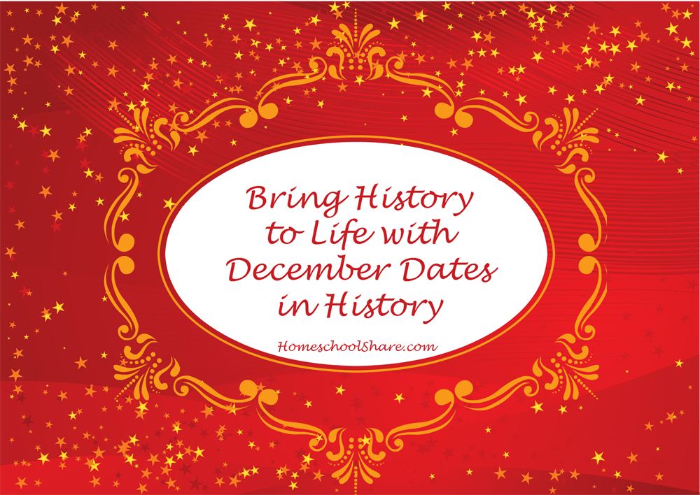 Bring History to Life with December Dates in History