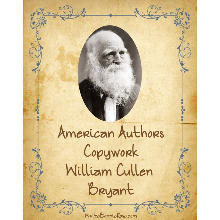 American Authors Copywork: William Cullen Bryant (e-book)