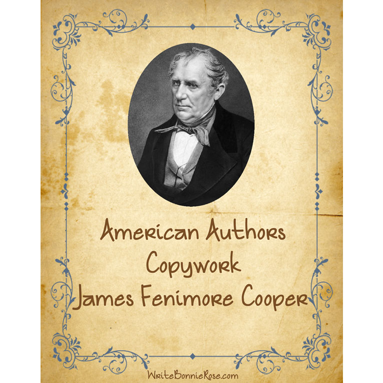 American Authors Copywork: James Fenimore Cooper (e-book)