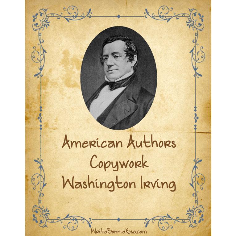 American Authors Copywork: Washington Irving (e-book)