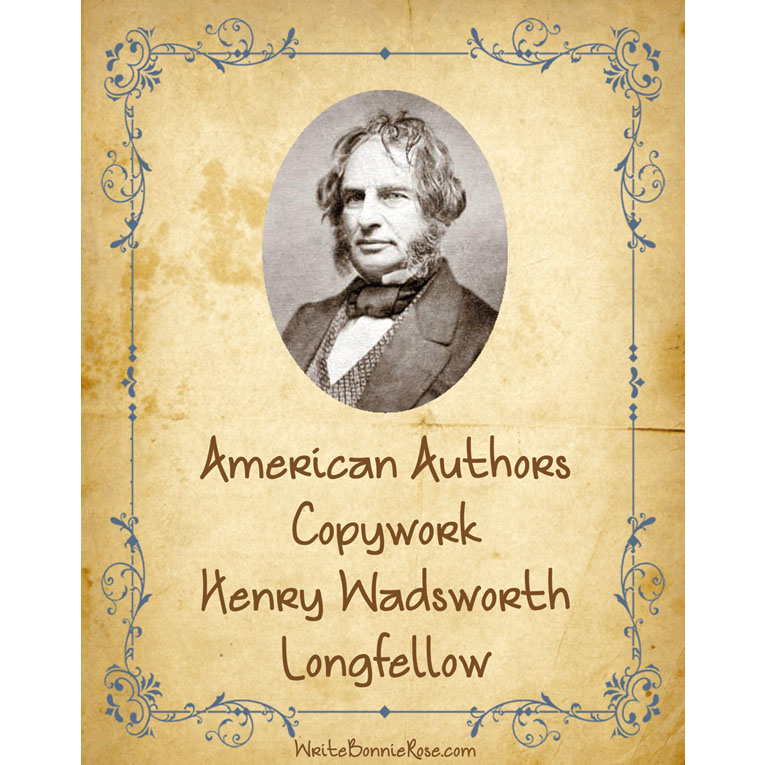 American Authors Copywork: Henry Wadsworth Longfellow (e-book)