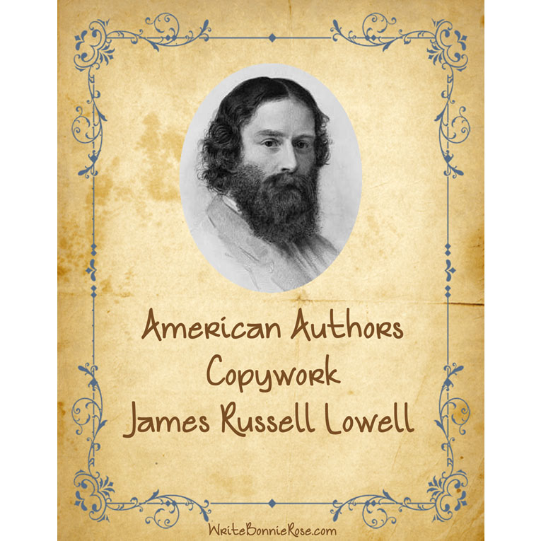 American Authors Copywork: James Russell Lowell (e-book)