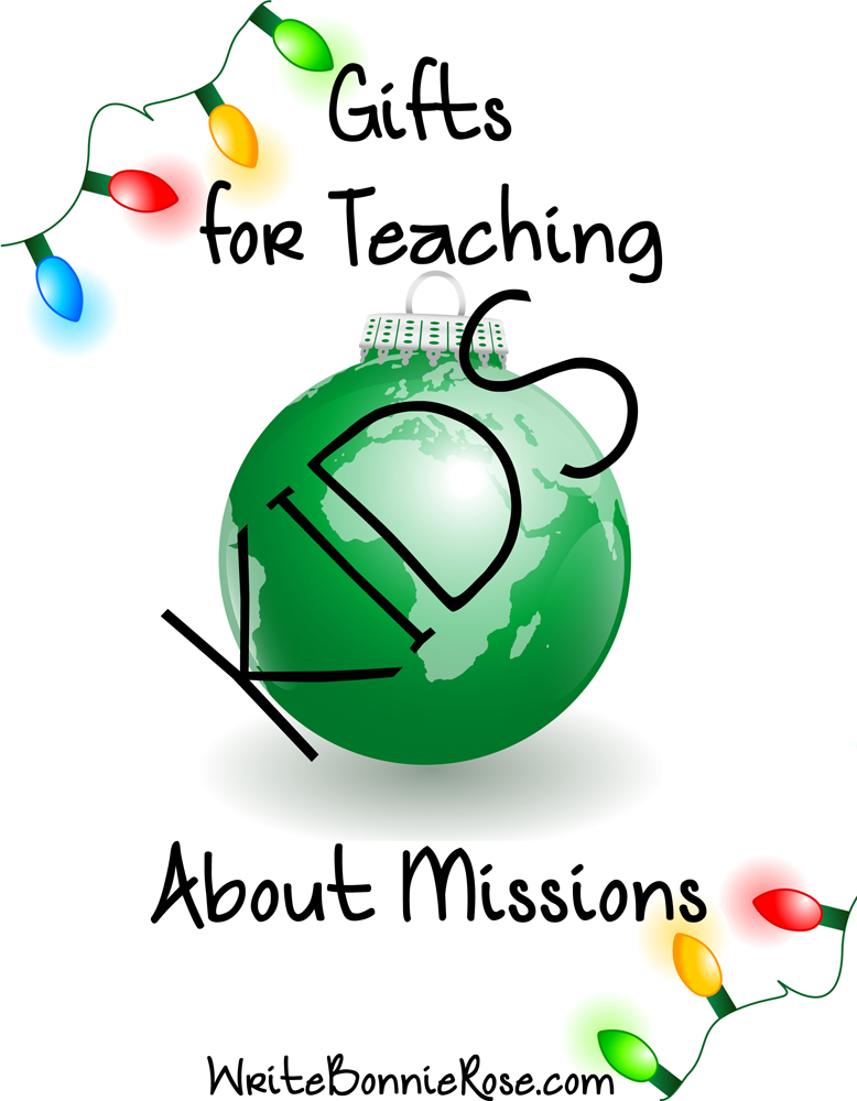 Gifts for Teaching Kids About Missions