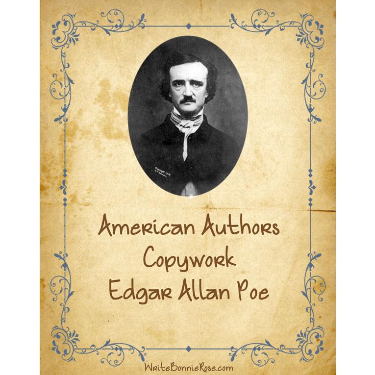 American Authors Copywork: Edgar Allan Poe (e-book)