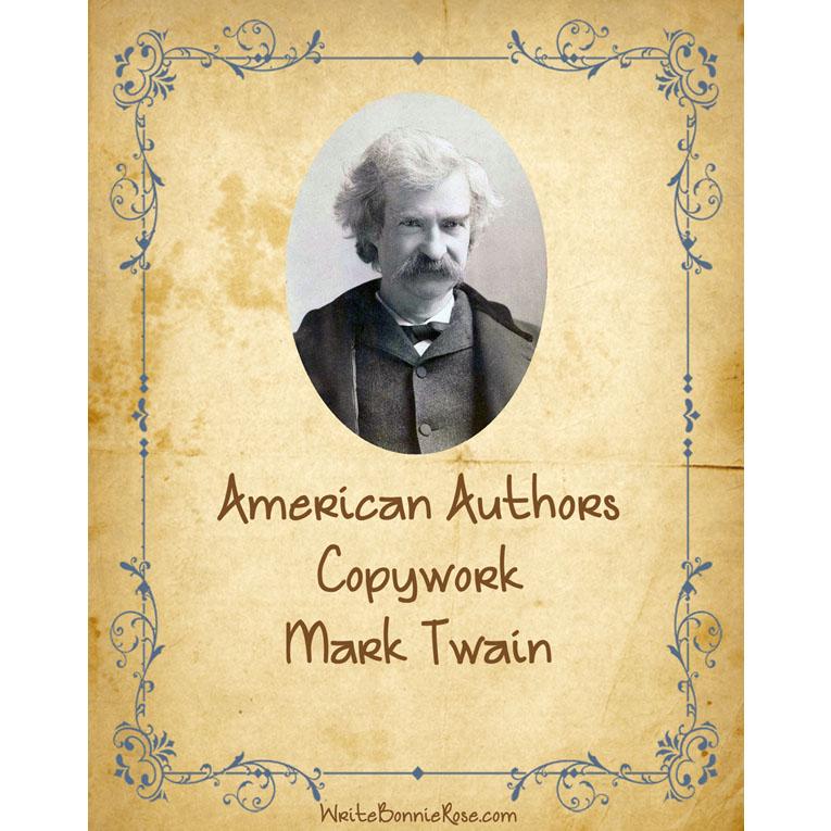 American Authors Copywork: Mark Twain (e-book)