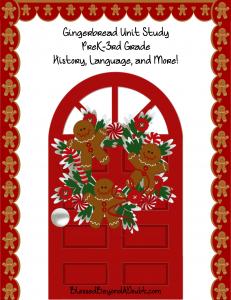 Free Gingerbread Unit Study PreK-3rd Grade