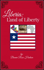 Liberia Unit Study - Liberia Land of Liberty