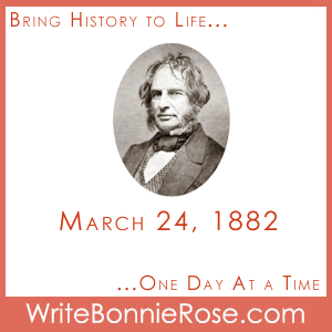 Timeline Worksheet: March 24, 1882, Henry Wadsworth Longfellow