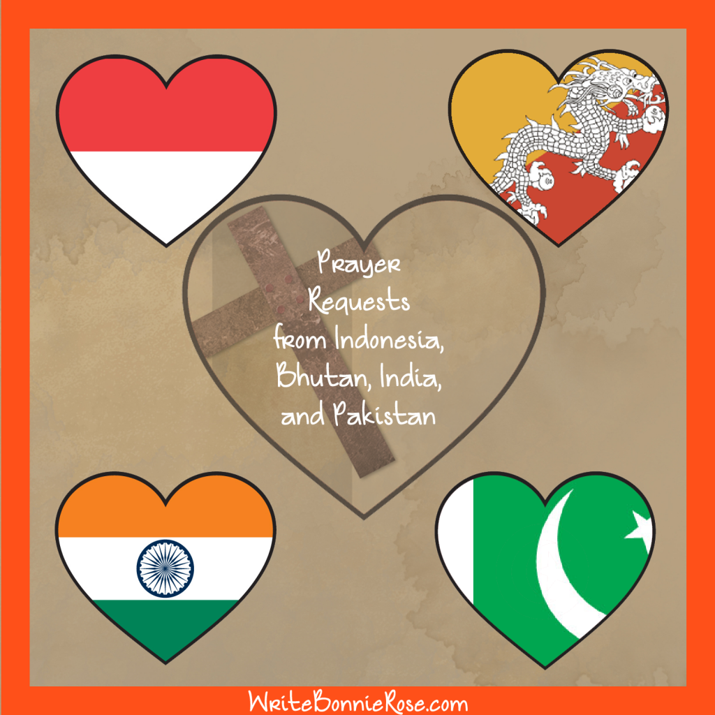 Prayer Requests from Indonesia, Bhutan, India, and Pakistan