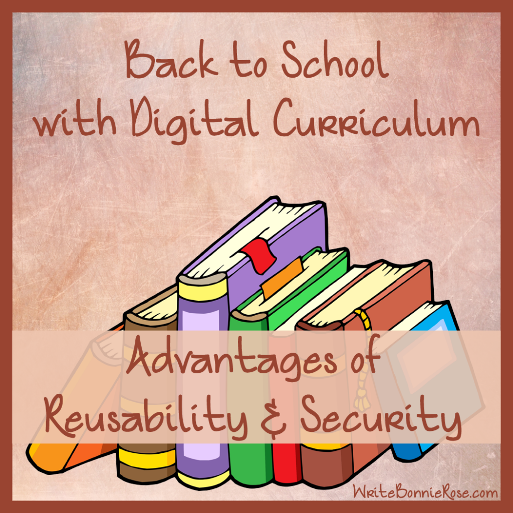 Back to School with Digital Curriculum-Advantages of Reusability and Security