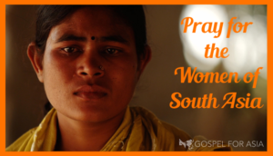 Pray for the Women of South Asia