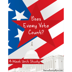 Does Every Vote Count Unit Study Cover for WBR