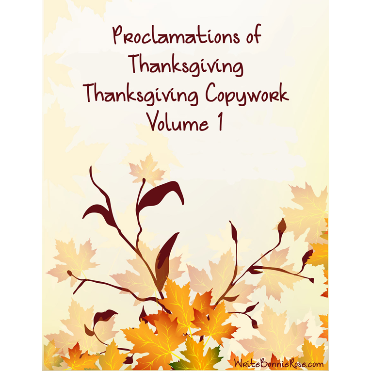Proclamations of Thanksgiving Copywork Volume 1 (e-book)