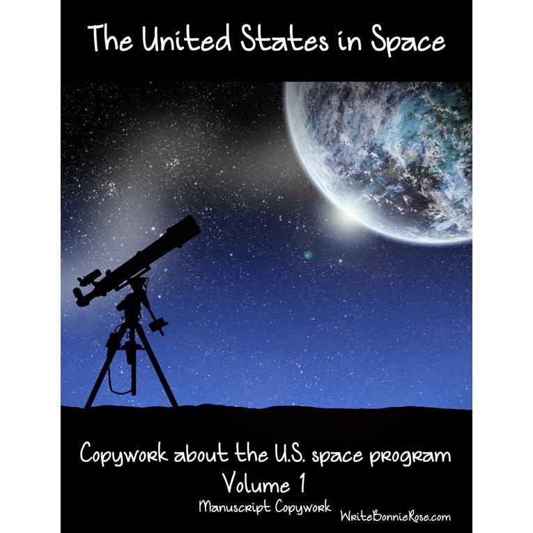 The United States in Space Copywork Vol. 1-Manuscript Style (e-book)