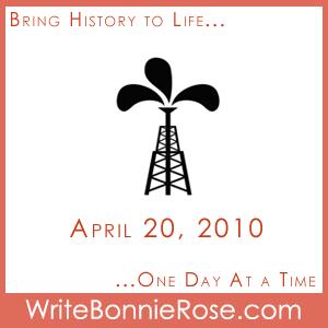 Timeline Worksheet April 20, 2010, Oil in Everyday Life