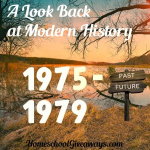 A Look Back at Modern History Unit 3: 1975-1979