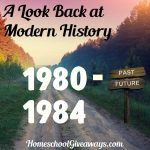 A Look Back at Modern History Unit 4: 1980-1984