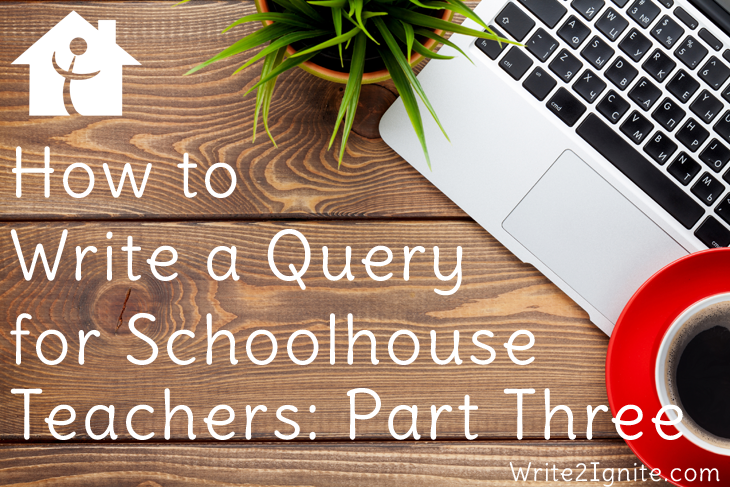 How to Write a Query for SchoolhouseTeachers Part Three