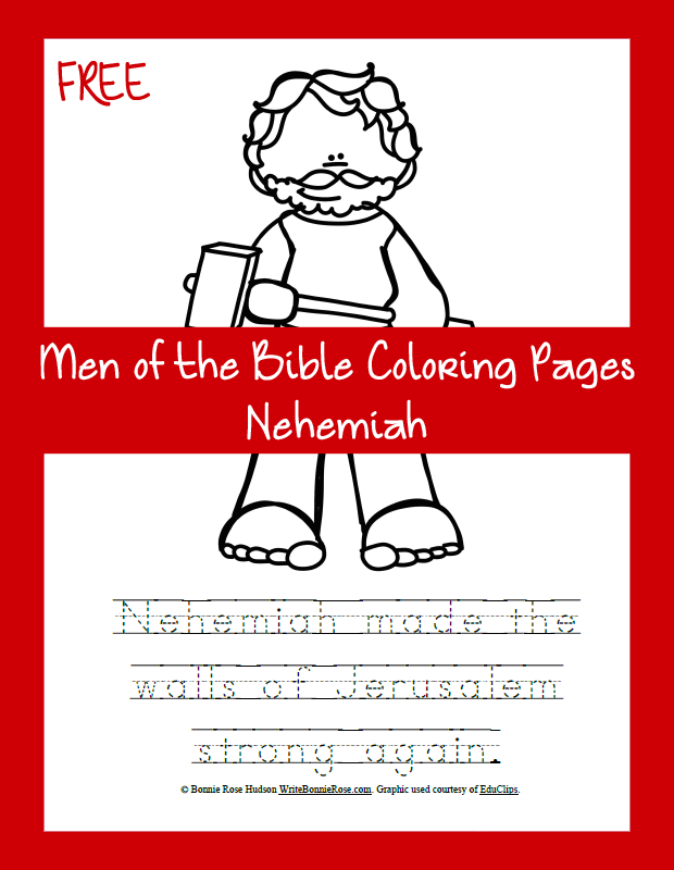 Free Men Of The Bible Coloring Page Nehemiah