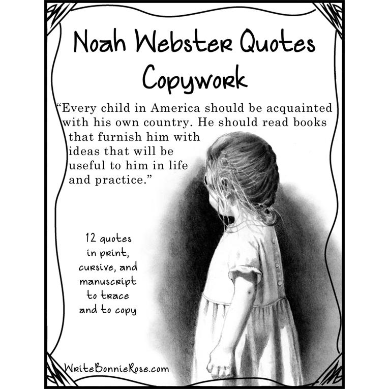 Noah Webster Quotes Copywork (e-book)