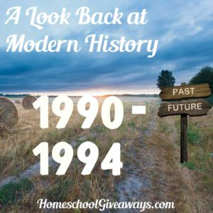 A Look Back at Modern History Unit 6: 1990-1994