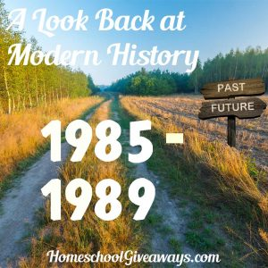 A Look Back at Modern History 1985-1989