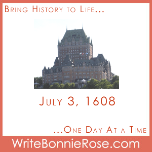 July 3, 1608, Quebec City Founded