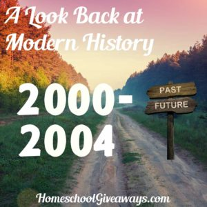 A Look Back at Modern History Unit 8: 2000-2004