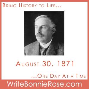 Timeline Worksheet, August 30, 1871, Ernest Rutherford