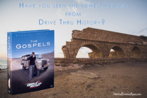 Drive Thru History The Gospels Review