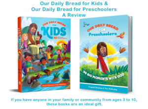 Our Daily Bread for Kids Review