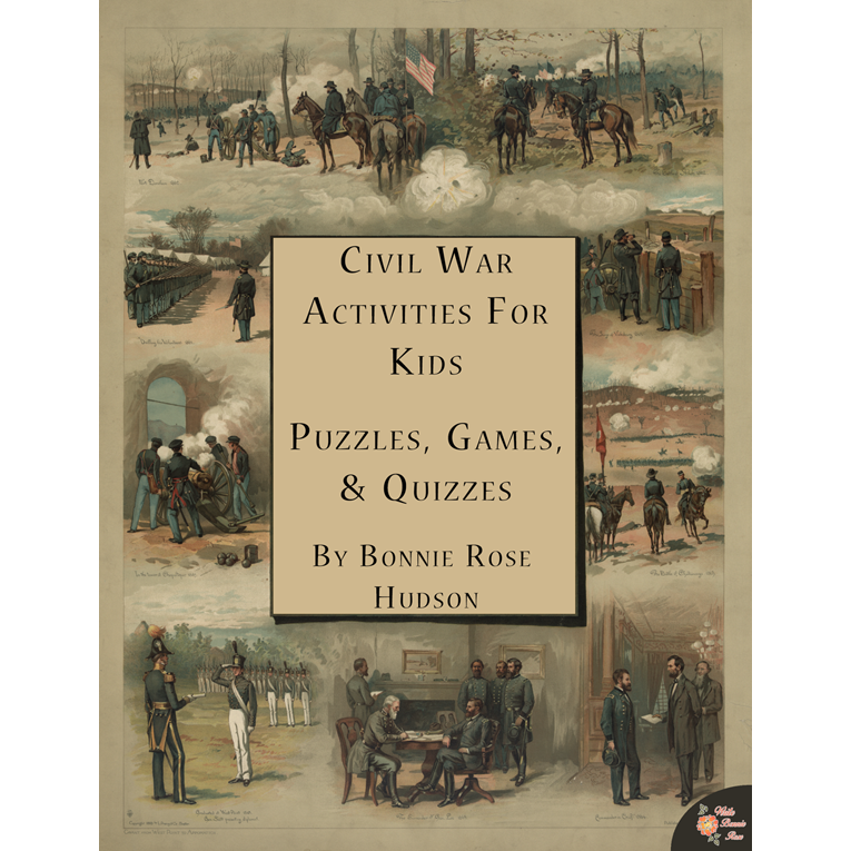 Civil War Activities for Kids: Puzzles, Games and Quizzes (e-book)