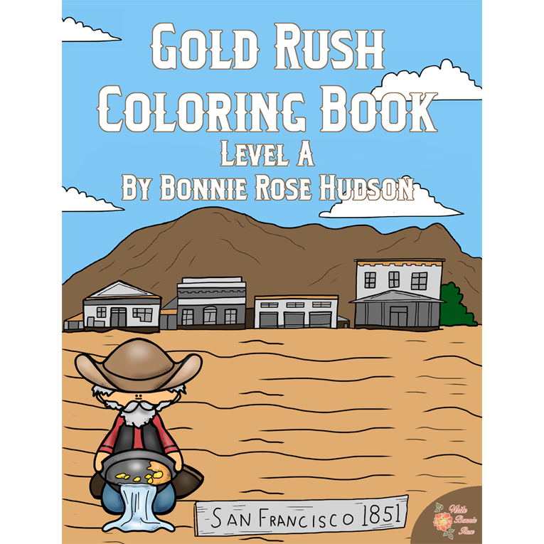 Gold Rush Coloring Book-Level A (e-book)
